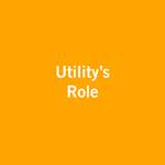 Utility's Role