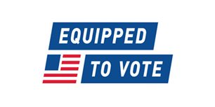Equipped to Vote Engages Thousands of Voters Ahead of 2020 Election